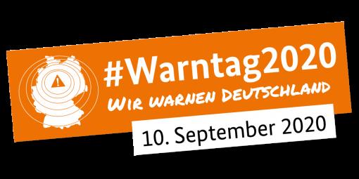 Schriftzug #Warntag2020 Wir warnen Deutschland 10.09.2020